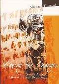 Making the Changes: Jazz in South African Literature and Reportage
