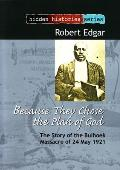 Because They Chose the Plan of God - The Story of the Bulhoek Massacre of 24 May 1921