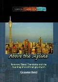 Above the Skyline - Reverend Tsietsi Thandekiso and the Founding of an African Gay Church
