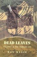 Dead Leaves - Two Years in the Rhodesian War