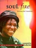 Soul Fire - Writing the Transition