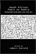 South African Poets on Poetry