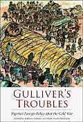 Gulliver's Troubles - Nigeria's Foreign Policy after the Cold War