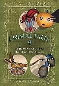 Animal Tales. Volume 4: Volume 4