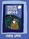 From the Wistaria Bush: A Memoir