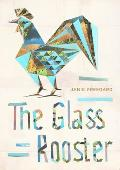 The Glass Rooster