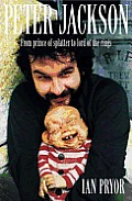 Peter Jackson From Prince Of Splatter To