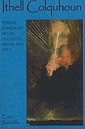 Ithell Colquhoun: Pioneer Surrealist Artist, Occultist, Writer and Poet