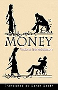 Norvik Press Series B: English Translations of Scandinavian Literature #27: Money