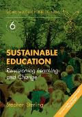 Schumacher Briefings #06: Sustainable Education: Re-Visioning Learning and Change