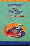 Pwtyn and Pwtan Go to School