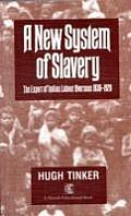 New System of Slavery