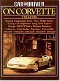 Car & Driver on Corvette: Corvette 1983-88