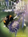 Wildlife Gardening: In an English Garden