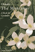 Clematis the Montanas A Book for Gardeners