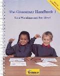 Grammar Handbook 1: a Handbook for Teaching Grammar and Spelling