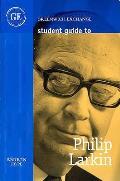 Student Guide To Philip Larkin