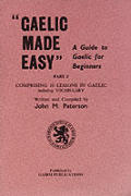 Gaelic Made Easy Part 3 a Guide To Gaeli