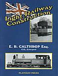 Light Railway Construction