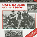 Mick Walker on Motorcycles: Cafe Racers of the 1960's, No. 1