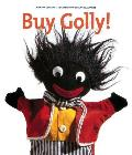 Buy Golly!: The History of the Golliwog