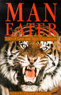 Man Eater Tales Of Lion & Tiger Encounte