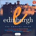 Edinburgh: The Capital Guide