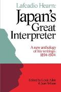 Lafcadio Hearn Japans Great Interpret