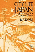 City Life in Japan: A Study of a Tokyo Ward