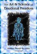 Art & Science of Emotional Freedom: Eft Manual