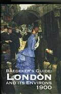 Baedeker's London and It's Environs 1900
