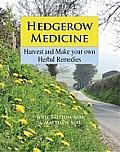 Hedgerow Medicine Harvest & Make Your Own Herbal Remedies