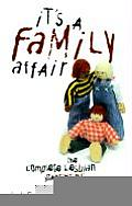 It's a Family Affair: The Complete Lesbian Parenting Book (Diva Books)