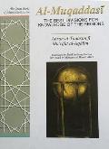 Best Divisions for Knowledge of the Regions: Ahsan Al-Taqasim Fi Marifat Al-Aqalim
