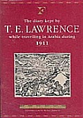 Diary Kept by T.E. Lawrence While Traveling in Arabia During 1911