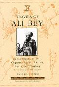 Travels of Ali Bey - Volume 2: Morocco Tripoli Cyprus Egypt Arabia Syria and Turkey