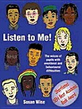 Listen to Me: The Voices of Pupils with Emotional and Behavioural Difficulties
