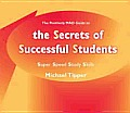 The Secrets of Successful Students (the Positively Mad Guide To): Super Speed Study Skills