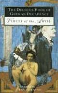 Dedalus Book of German Decadence Voices of the Abyss