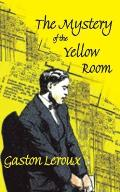 The Mystery of the Yellow Room (Dedalus European Classics) Cover