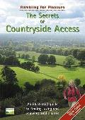 Secrets of Countryside Access: an Illustrated Guide To Finding, Using and Enjoying Public Paths