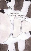 Spiritual Letters (1-11): and Other Writings