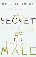 Secret World of the Irish Male