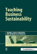 Teaching Business Sustainability: Cases, Simulations and Experiential Approaches
