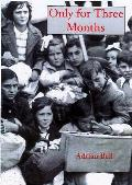 Only for Three Months: the Basque Children in Exile