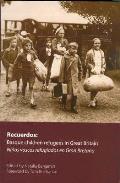 Recuerdos: the Basque Children Refugees in Great Britain