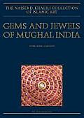 Gems and Jewels of Mughal India: Jewelled and Enamelled Objects from the 16th to 20th Centuries