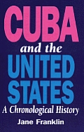 Cuba & The United States A Chronological