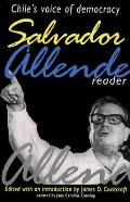 Salvador Allende Reader Chiles Voice of Democracy