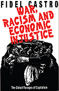 War, Racism and Economic Justice